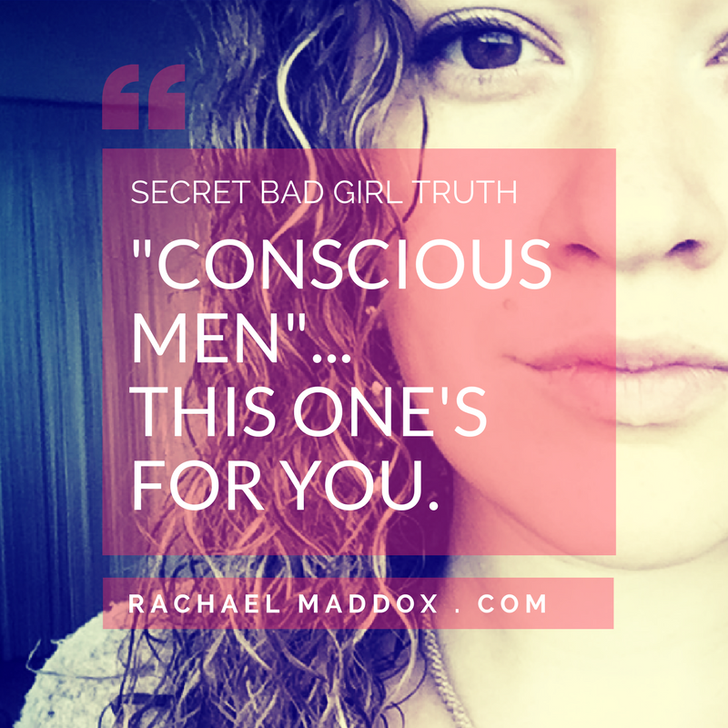 """Conscious Men""… This one's for you."