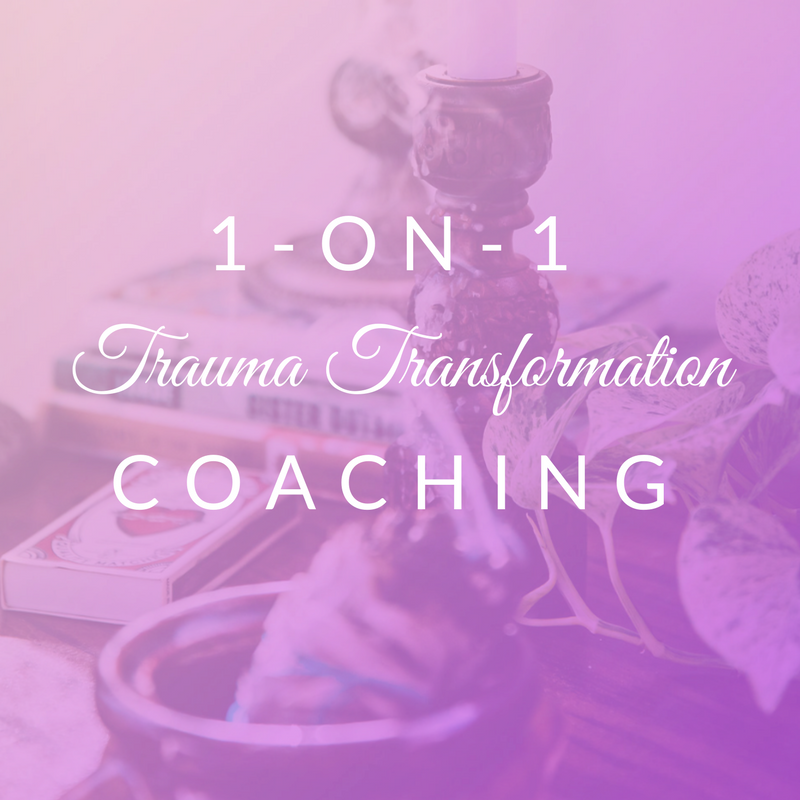 1-on-1 Trauma Transformation Coaching
